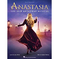Anastasia Songbook: The New Broadway Musical Cover