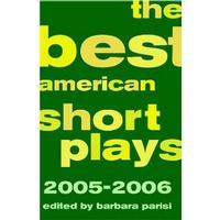 The Best American Short Plays 2005 2006