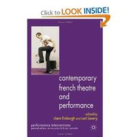 Contemporary French Theatre and Performance