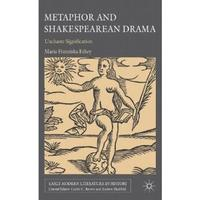Metaphor and Shakespearean Drama: Unchaste Signification