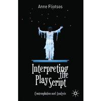 Interpreting the Play Script: Contemplation and Analysis