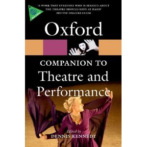 The Oxford Companion to Theatre and Performance by Dennis Kennedy