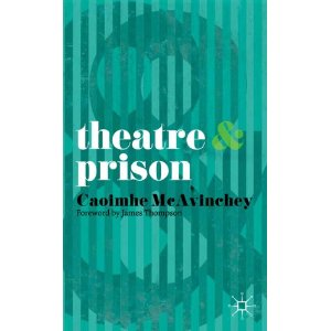 Theatre and Prison by Caoimhe McAvinchey