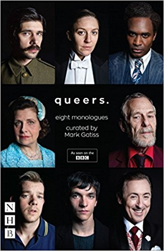 Queers: Eight Monologues by Mark Gatiss