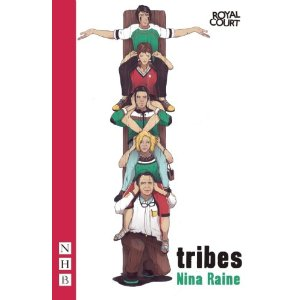 Tribes by Nina Raine