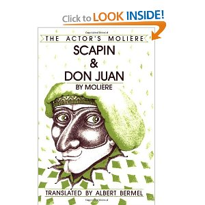 Scapin and Don Juan: The Actor's Moliere - Volume 3 by Moliere