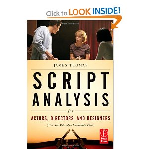 Script Analysis for Actors, Directors, and Designers by James Thomas