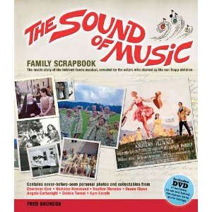 The Sound of Music Family Scrapbook by Fred Bronson