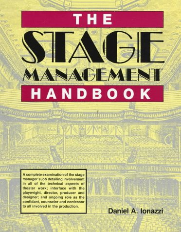 The Stage Management Handbook by Daniel Ionazzi
