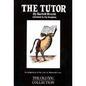 The Tutor by Bertolt Brecht