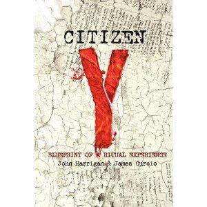 Citizen Y by John Harrigan, Curcio James