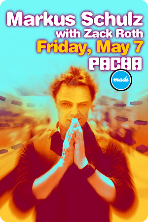 Made Event presents MARKUS SCHULZ At Pacha 5/7