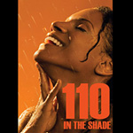 BWW Video Show Preview: 110 in the Shade