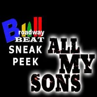 BWW TV: Broadway Beat Sneak Peek at ALL MY SONS