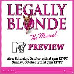 Preview Legally Blonde on MTV; Airs Sat. 1PM EST, Sun. at 7PM EST