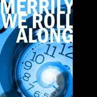 Chance Theater Presents MERRILY WE ROLL ALONG 2/4-3/7