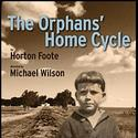 Signature's THE ORPHANS' HOME CYCLE Enters Final Two Weeks, Ends 5/8