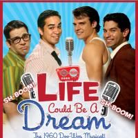 LIFE COULD BE A DREAM Extends Through 10/25 At The Hudson Mainstage Theatre