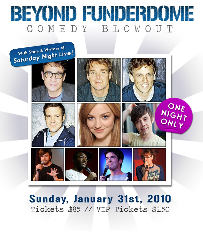 SNL Stars And Writers Come Together For BEYOND FUNDERDOME COMEDY BLOWOUT!