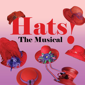 Willows Cabaret Announces Casting For HATS: THE MUSICAL, Runs 11/23-1/10/2010