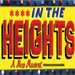 'In The Heights' Tix On-Sale for AmEx Members 12/5; Public 12/22