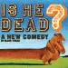 'Is He Dead?' in Final Week of Performances at Lyceum