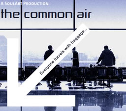 THE COMMON AIR Closes 2/26 At 45 Bleecker St. Theatre Following Extension