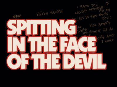 Bob Brader's SPITTING IN THE FACE OF THE DEVIL Plays During NY Int'l Fringe Fest At The Players Loft 8/14-24