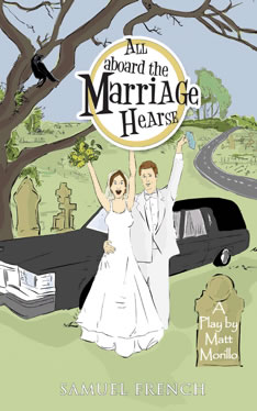 ALL ABOARD THE MARRIAGE HEARSE Returns To TNC 4/23-5/16