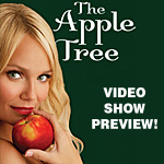 BWW Video Show Preview: The Apple Tree