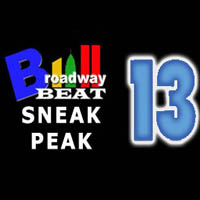BWW TV: Broadway Beat Sneak Peek at 13's Opening