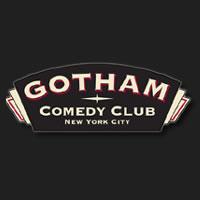 Gotham Comedy Club Announces Upcoming Show Lineup