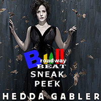 BWW TV: Broadway Beat Sneak Peek at Hedda Gabler