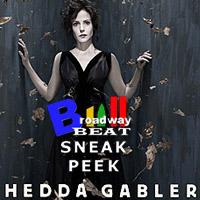 BWW TV: Broadway Beat Sneak Peek at Hedda Gabler