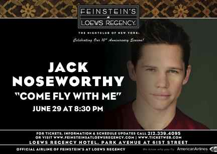 Jack Noseworthy Makes His Debut 6/29 With Come Fly With Me At Feinstein's