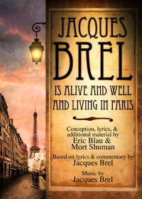 Colony Theater Presents JACQUES BREL IS ALIVE AND WELL AND LIVING, Opens 4/10