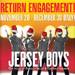 'Jersey Boys' Offers $25 Rush Seats for Holiday Engagement