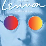 LENNON Begins Previews July 7th Opens August 4th