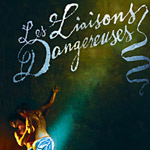 BWW Video Show Preview: Les Liaisons Dangereuses