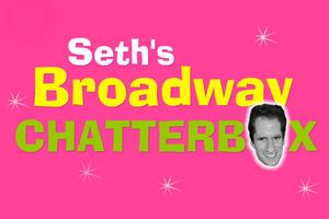 BWW TV: Seth's Chatterbox with ADDAMS FAMILY's Taylor & Rodriguez