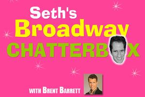 BWW TV Exclusive: Seth's Broadway Chatterbox with Brent Barrett