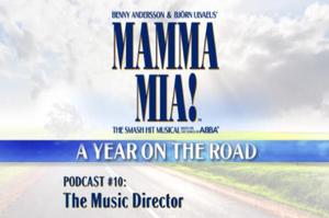 BWW TV: A Year on the Road with MAMMA MIA! #10 The Music Director