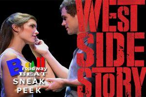 BWW TV: Broadway Beat Special Sneak - WEST SIDE STORY Opens on Broadway!