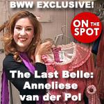 BWW TV ON THE SPOT EXCLUSIVE: Anneliese van der Pol