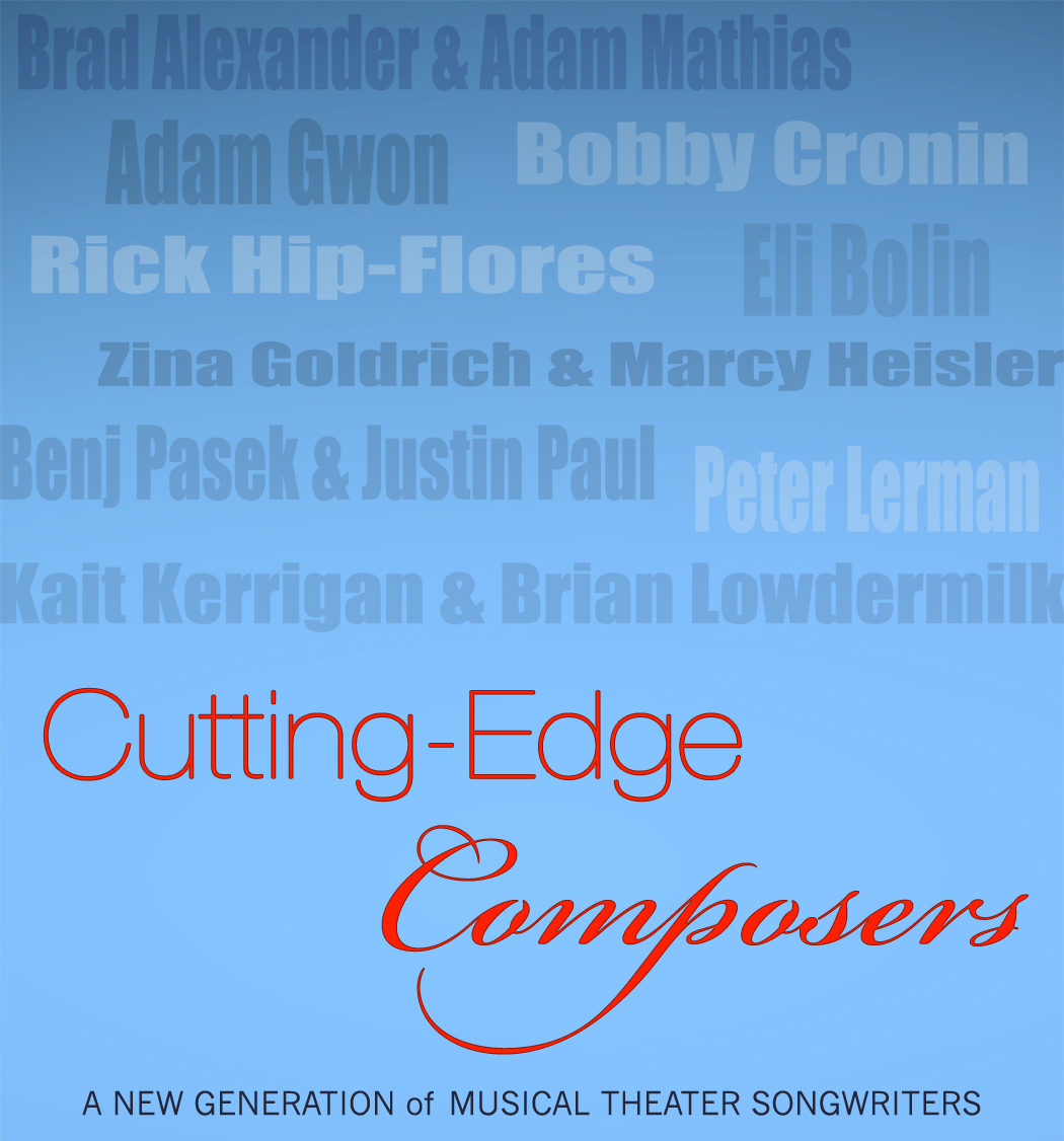 CUTTING-EDGE COMPOSERS Held At the Laurie Beechman Theater 7/27