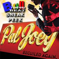 BWW TV: Broadway Beat Sneak Peek at PAL JOEY