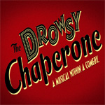 Sneak Peek Video: The Drowsy Chaperone!