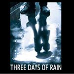 BWW Video Show Preview: Three Days of Rain