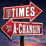 BWW Video Show Preview: The Times They Are A-Changin'
