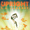 Upright Cabaret Goes on the Road this Summer